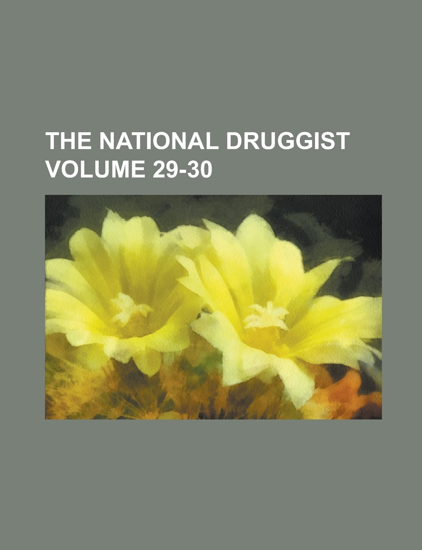 The National Druggist Volume 29-30 ebook