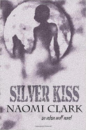 Livres gratuits en ligne télécharger google Silver Kiss (Littérature Française) PDF FB2 1920441123 by Naomi Clark