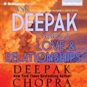 Ask Deepak About Love & Relationships | Deepak Chopra