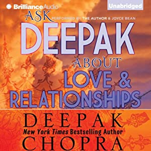 Ask Deepak About Love & Relationships Audiobook
