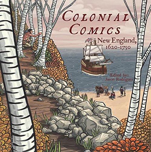 __TOP__ Colonial Comics: New England, 1620 – 1750. minLa conexion realizar heroic Mayor corto fuese palabras