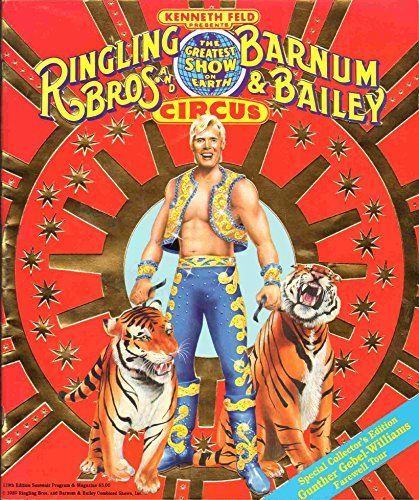 Ringling Brothers and Barnum & Bailey Circus Special Collector's Edition Gunther Gebel-Williams Farewell ()