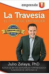 La Travesía: El poder de emprender (Spanish Edition) Kindle Edition