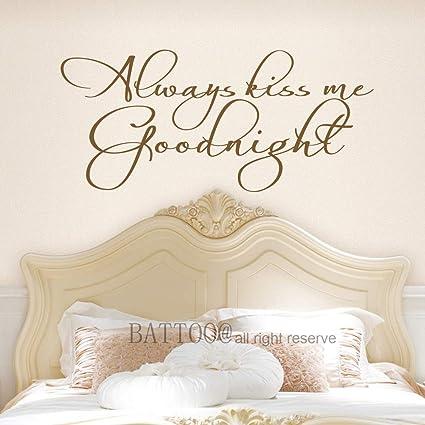 Amazon.com: BATTOO Always Kiss Me Goodnight Wall Decal Romantic Wall ...