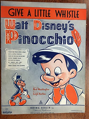 GIVE A LITTLE WHISTLE (1940 Leigh Harline original Walt Disney SHEET MUSIC pristine condition) from the Disney film PINOCCHIO with great animated artwork on the cover, near mint condition! ()