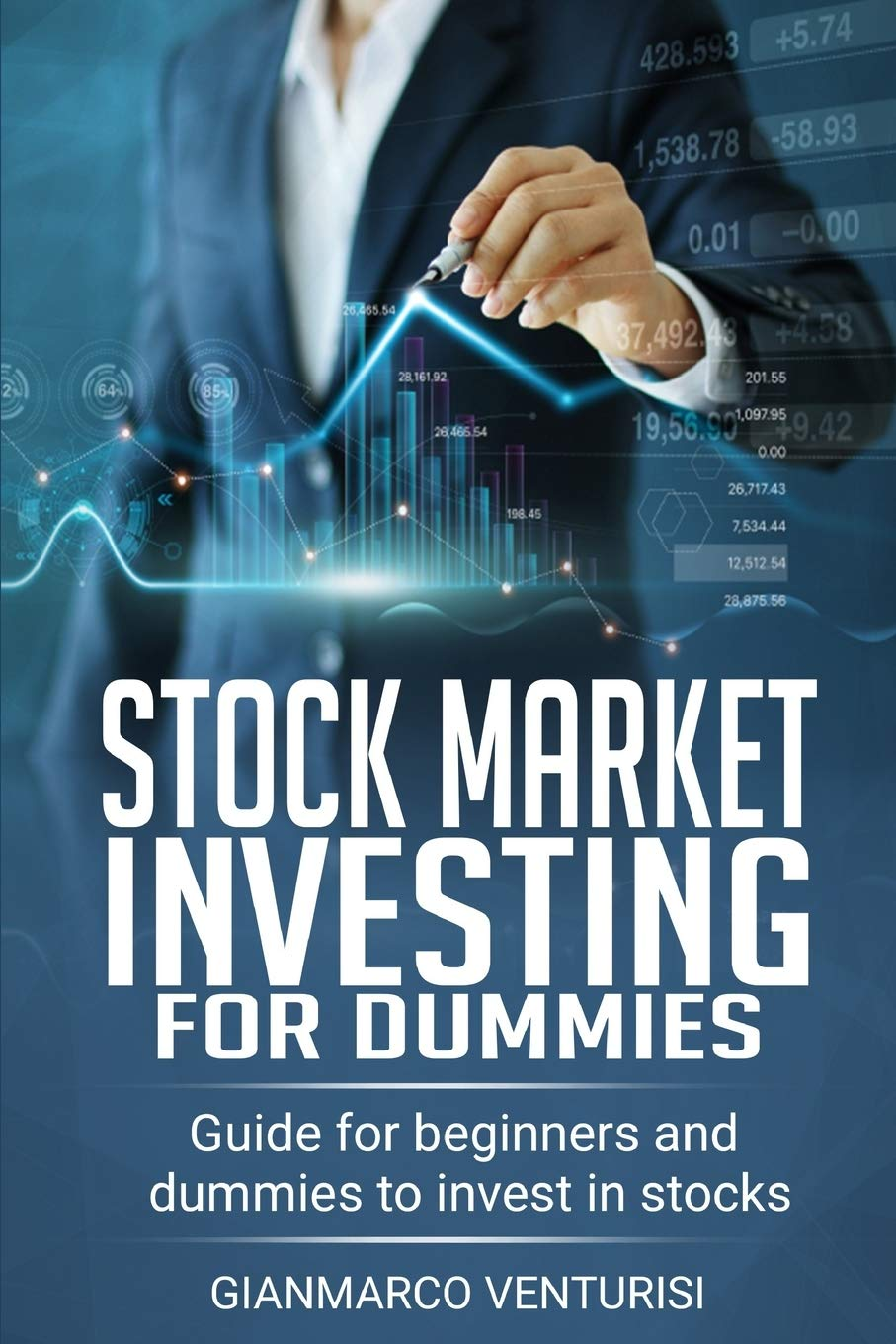 Stock Market Investing For Dummies: Guide for beginners and dummies to  invest in stocks: Venturisi, Gianmarco: 9781656291257: Amazon.com: Books