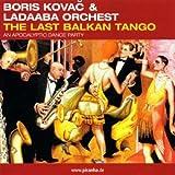 Last Balkan Tango
