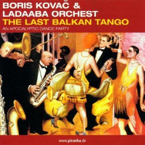 Last Balkan Tango by Piranha Musik