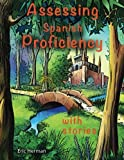 Assessing Spanish Proficiency with Stories
