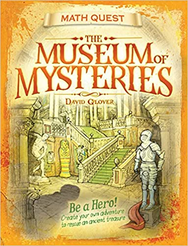 Download The Museum Of Mysteries: Be a hero! Create your own adventure to rescue an ancient treasure (Math Quest) PDF, azw (Kindle), ePub, doc, mobi
