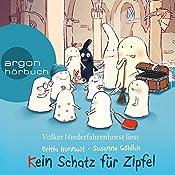 Kein Schatz für Zipfel (10 kleine Burggespenster) | Britta Nonnast, Susanne Göhlich