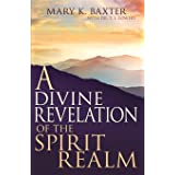 Divine Revelation/Spirit Realm