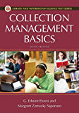 Collection Management Basics, 6th Edition (Library and Information Science Text Series)
