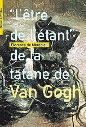 L'être de l'étant de la tatane de Van Gogh