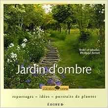 Jardin d 39 ombre reportage id es portraits de plantes for Jardin ombre