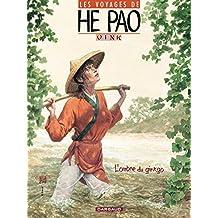 Les Voyages d'He Pao - Tome 2 - L'ombre du Ginkgo (He Pao (Les Voyages d')) (French Edition)