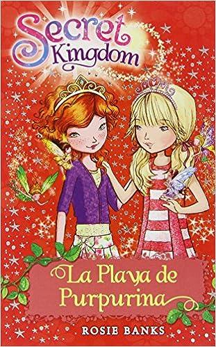 La Playa Purpurina (Secret Kingdom): Amazon.es: Rosie Banks ...