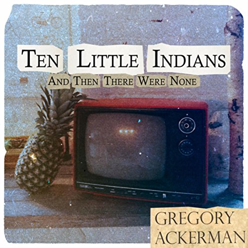 Ten Little Indians/And Then There Were None