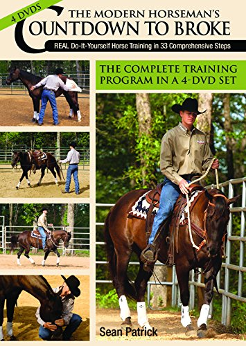 The Modern Horseman's Countdown to Broke: Training in 33 Comprehensive Steps (Importance Of A Cool Down In Sport)