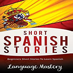 Short Spanish Stories