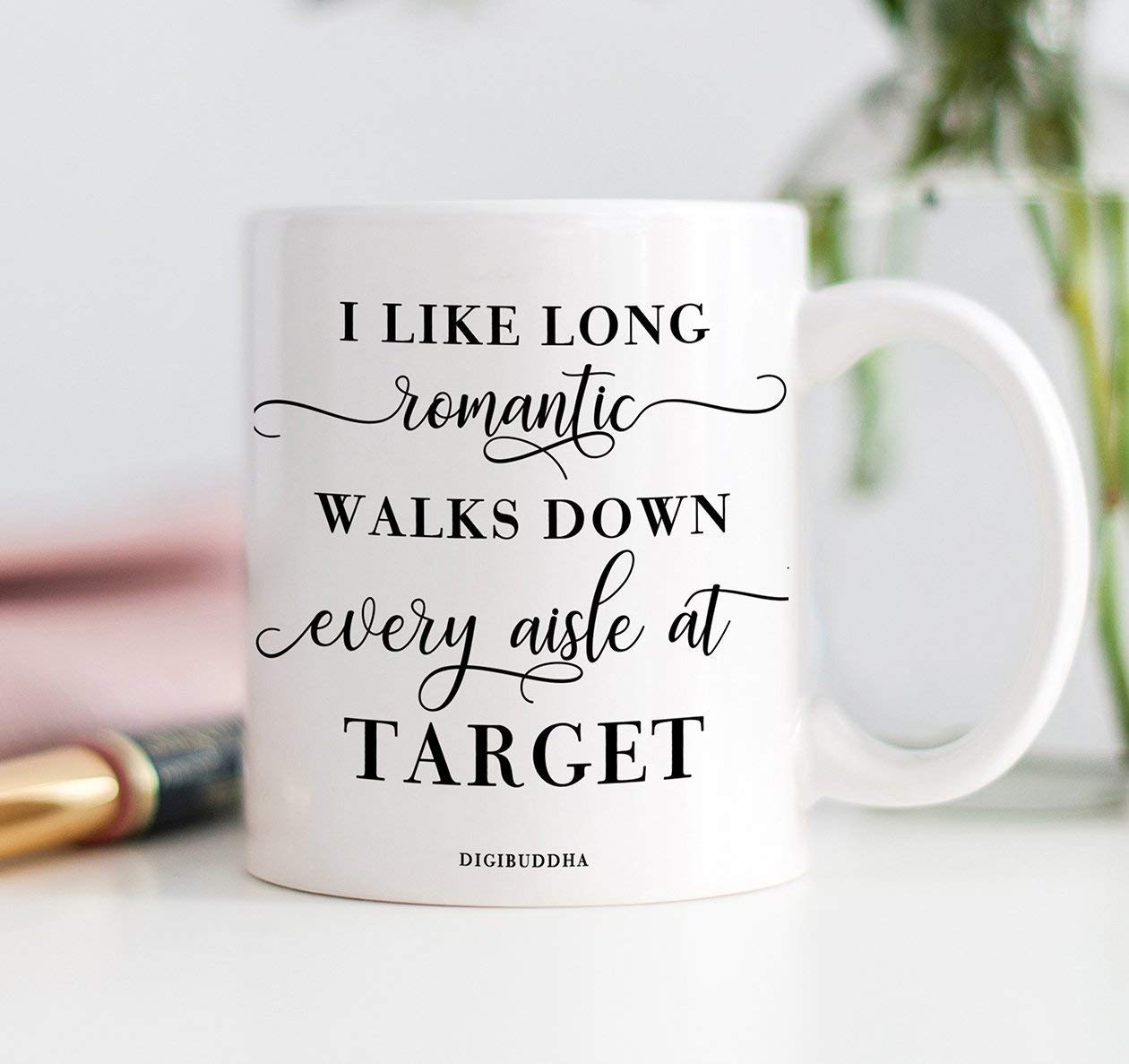 I Like Long Romantic Walks Down Every Aisle At Target Funny Mug Quote Christmas Present Idea Birthday Gifts for Women Mom Sister Friend Wife Bestie Girlfriend 11oz Ceramic Coffee Cup Digibuddha DM0337