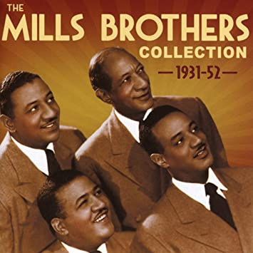 Amazon | The Mills Brothers Collection | Mills Brothers | R&B | 音楽