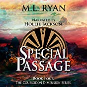 Special Passage: The Coursodon Dimension, Book 4 | M. L. Ryan