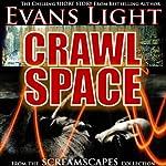 Crawlspace | Evans Light