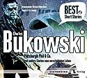 Pittsburgh Phil & Co. und andere Stories vom verschütteten Leben (Best of Short Stories) Hörbuch von Charles Bukowski Gesprochen von: Torsten Münchow