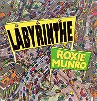 Labyrinthe par Roxie Munro