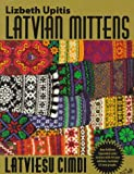 Latvian Mittens: Traditional Designs & Techniques