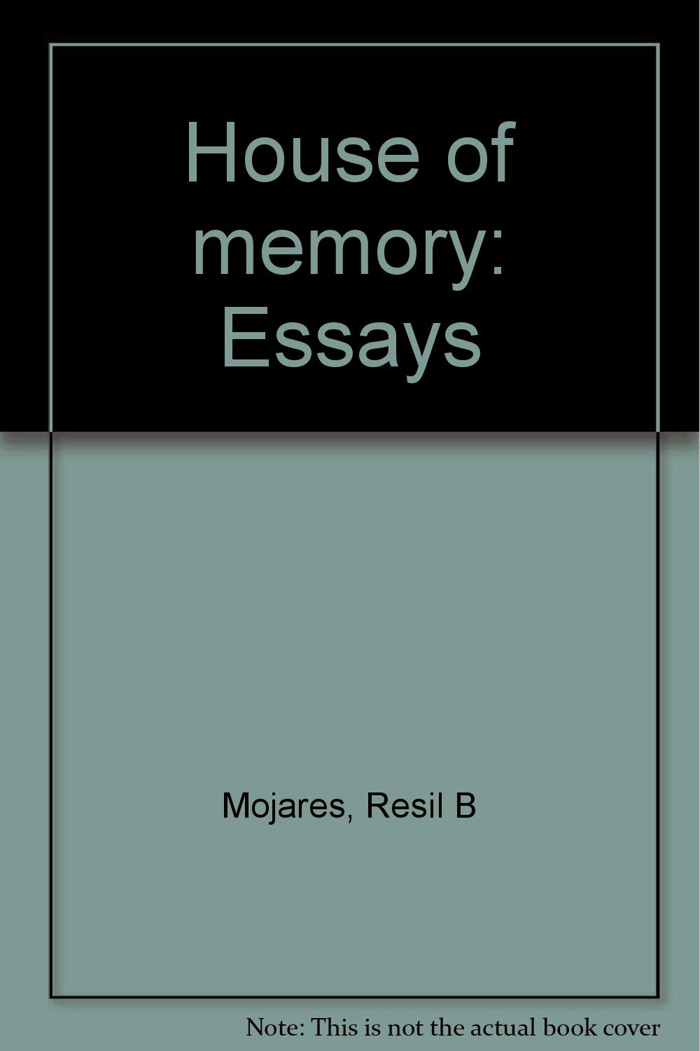house of memory essays resil b mojares 9789712706097  house of memory essays resil b mojares 9789712706097 com books
