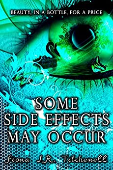 Some Side Effects May Occur by [Titchenell, Fiona J.R.]