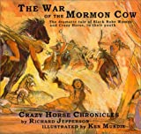 The War of the Mormon Cow, Richard Jepperson, 0967201209