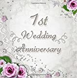 img - for 1st Wedding Anniversary: Vintage Style 1st Wedding Anniversary Guest Book - 150 Pages to Write Personal Messages book / textbook / text book