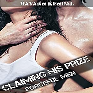 Claiming His Prize: Forced Submission Audiobook