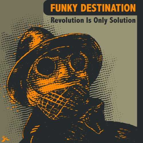 Revolution Is Only Solution (Destination Audio)