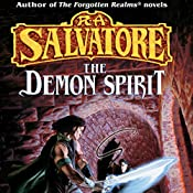 The Demon Spirit: Book II of the DemonWars Saga | R. A. Salvatore