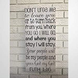 BYRON HOYLE Ruth 116 Rustic Wood Sign Home Decor Religious Decor Bible Verse The Book of Ruth Wooden Sign Wood Plaque Wall Art Wall Hanger Home Decor
