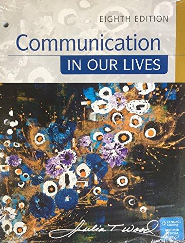 Communication in Our Lives, Loose-Leaf Version