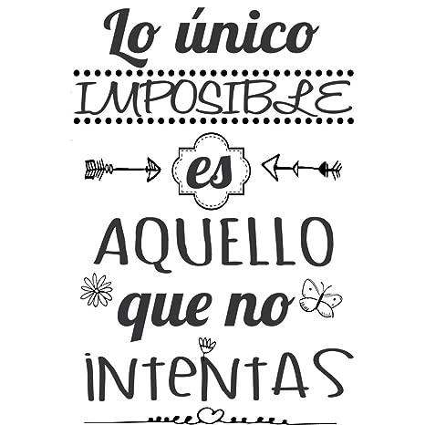 Frase Vinilolo único Imposible Es Aquello Vinilos Decorativos Frases Motivadoras Dc 16126 Vinilo De Corte 180x120cm
