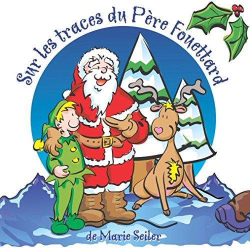 Sur les traces du Père Fouettard (French Edition)