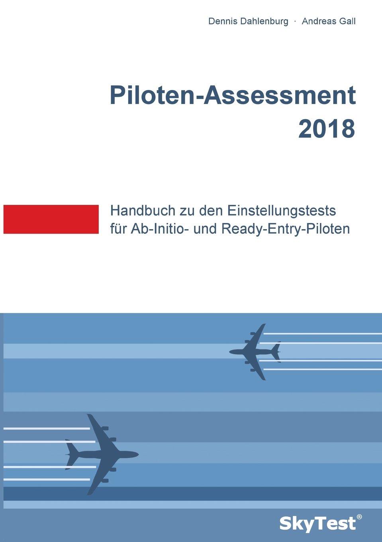 skytest-piloten-assessment-2018-handbuch-zu-den-einstellungstests-fr-ab-initio-und-ready-entry-piloten