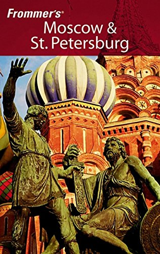 Frommer's Moscow & St. Petersburg (Frommer's Complete Guides)