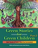 Green Stories for Green Children, Part 2, Jessica Arael Marrocco, 1470160331