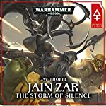 Jain Zar - The Storm of Silence: Warhammer 40,000: Phoenix Lord, Book 2 | Gav Thorpe
