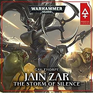Jain Zar - The Storm of Silence: Warhammer 40,000 Audiobook