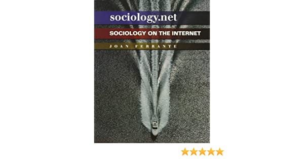 sociology net sociology on the internet joan ferrante wallace  net sociology on the internet joan ferrante wallace joan m ferrante 9780534527563 com books