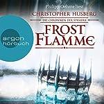 Frostflamme (Die Chroniken der Sphaera 1) | Christopher B. Husberg