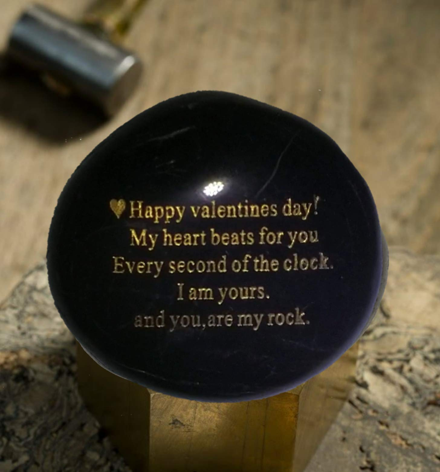 """Probably the Best Valentines Day Gift you can buy""""Happy Valentines Day! My heart Beats for you Every second of the clock. I am yours. And you, are my rock"""" - Engraved Rock"""